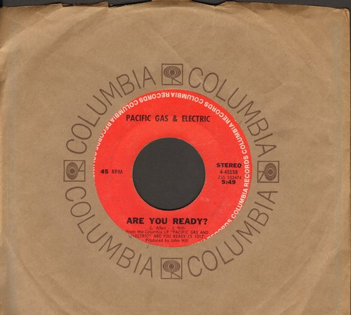Pacific Gas & Electric - Are You Ready?/Staggolee (with Columbia company sleeve) - EX8/ - 45 rpm Records
