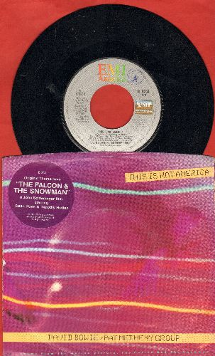Bowie, David & Pat Matheney Group - This Is Not America (Original Theme from -The falcon & The Snowman-) (with picture sleeve) - EX8/EX8 - 45 rpm Records