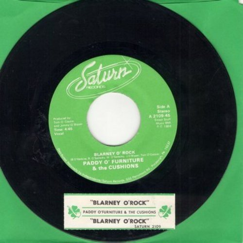 Paddy O'Furniture & The Cushions - Blarney O'Rock/Blarney O'Rock (Instrumental) (Irish Folk Novelty in 1980s Rap Style!) (with juke box label) - M10/ - 45 rpm Records