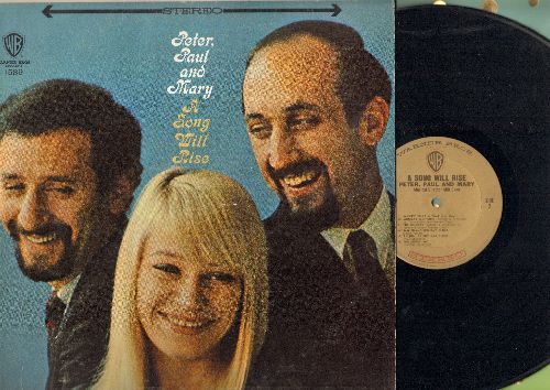 Peter, Paul & Mary - A Song Will Rise: Motherless Child, Monday Morning, San Francisco Bay Blues, Talkin' Candy Bar Blues (vinyl STEREO LP record) - NM9/EX8 - LP Records