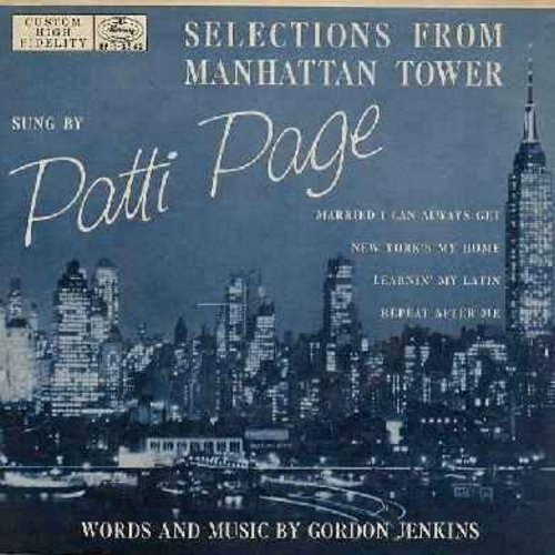 Page, Patti - Selections From Manhatten Tower: Married I Can Always Get/New York's My Home/Learnin' My Latin/Repeat After Me (Vinyl EP record with picture cover) - EX8/EX8 - 45 rpm Records