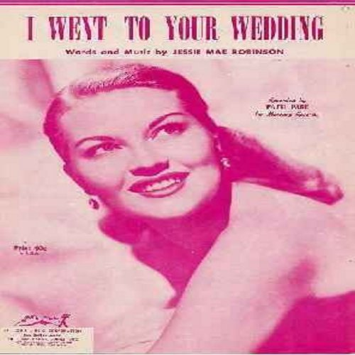 Page, Patti - I Went To Your Wedding - Vintage SHEET MUSIC for the song made popular by Patti Page. Beautiful cover art, suitable for framaing! (THIS IS SHEET MUSIC, NOT ANY OTHER KIND OF MEDIA! SHIPPED AT SAME RATE AS one 45rpm record, ships in protectiv