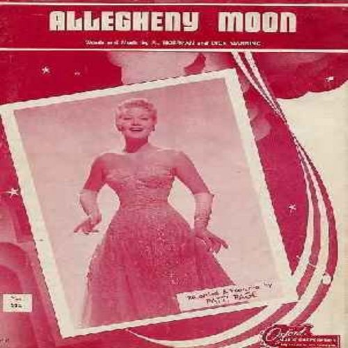 Page, Patti - Allegheny Moon -- Original 1956 SHEET MUSIC to the hit song made popular by Patti Page. Wonderful Nostalgia! - EX8/ - Sheet Music