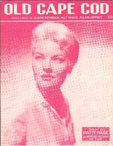 Page, Patti - Old Cape Cod - Vintage SHEET MUSIC for the Patti Page Classic (NICE cover portrait of the legendary vocalist!) - EX8/ - Sheet Music