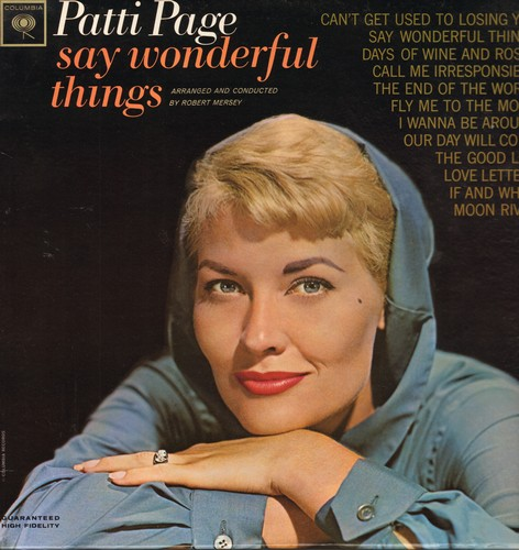 Page, Patti - Say Wonderful Things: Can't Get Used To Losing You, The End Of The World, Fly Me To The Moon, Our Day Will Come, Moon River (Vinyl MONO LP record) - EX8/EX8 - LP Records
