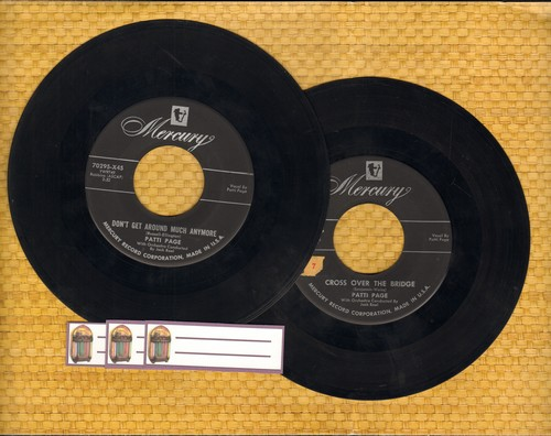 Page, Patti - 2 for 1 Special: Don't Get Around Much Anymore/Cross Over The Bridge  (2 vintage first issue 45rpm records for the price of 1!) - EX8/ - 45 rpm Records