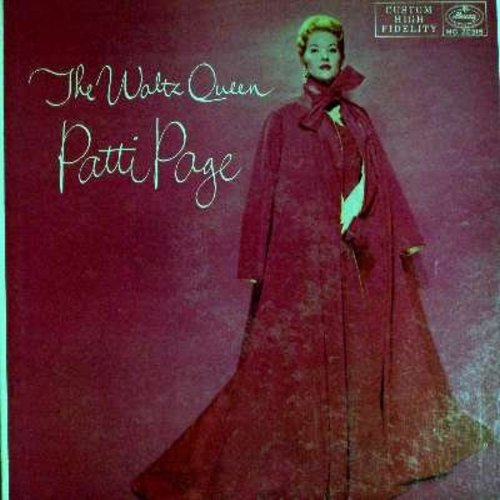 Page, Patti - The Waltz Queen: Memories, Till We Meet Again, You Always Hurt The One You Love, The Boy Next Door, Now Is The Hour, Whispering Winds (vinyl MONO LP record) - M10/EX8 - LP Records