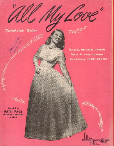 Page, Patti - All My Love - Vintage SHEET MUSIC with beautiful cover portrait of Patti Page! - EX8/ - Sheet Music