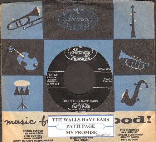 Page, Patti - The Walls Have Ears/My Promise (with vintage Mercury company sleeve and juke box label) - NM9/ - 45 rpm Records