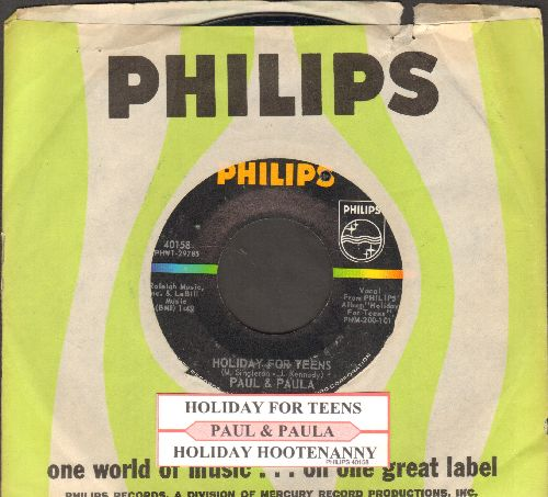 Paul & Paula - Holiday For Teens/Holiday Hootenanny (with juke box label and Philips company sleeve)(bb) - EX8/ - 45 rpm Records