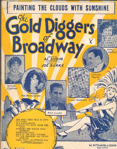 Welford, Nancy, Conway Tearle, Winnie Lightner - Paintin The Clouds With Sunshine - Vintage SHEET MUSIC for the song featured in 1929 film -The Gold Diggers Of Broadway- - VG6/ - Sheet Music