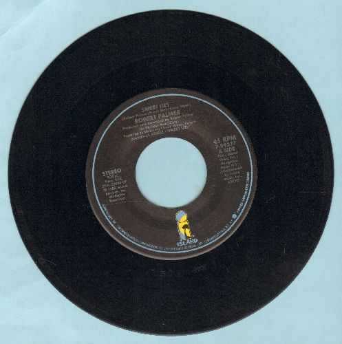 Palmer, Robert - Sweet Lies/Want You More - EX8/ - 45 rpm Records