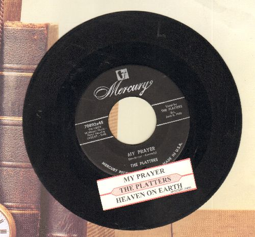 Platters - My Prayer/Heaven On Earth (with juker box label) - VG7/ - 45 rpm Records