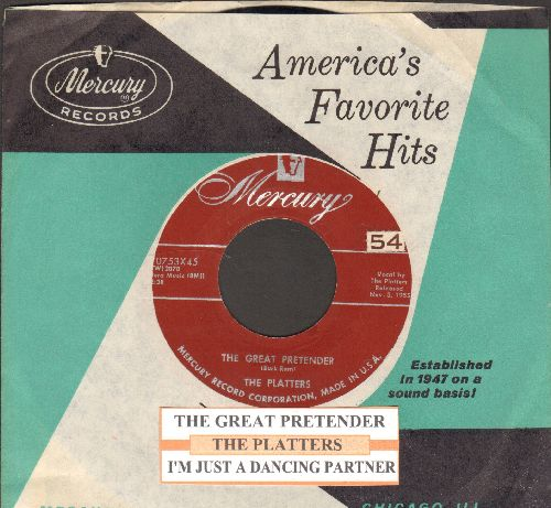 Platters - The Great Pretender/I'm Just A Dancing Partner (with juke box label and Mercury company sleeve) - EX8/ - 45 rpm Records