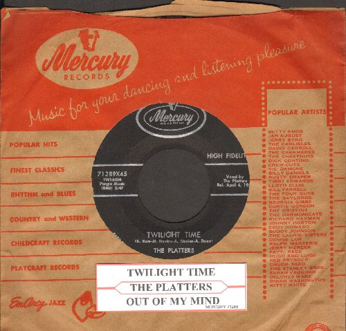 Platters - Twilight Time/Out Of My Mind (with vintage Mercury company sleeve juke box label) - EX8/ - 45 rpm Records