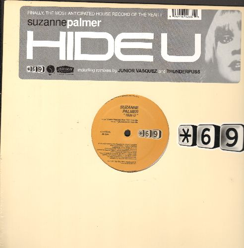Palmer, Suzanne - Hide U - 12 inch 33rpm Maxi Single with picture cover, features Junior Vasquez New York Club Mix and Thunderpuss Club Mix. MINT condition! - M10/M10 - Maxi Singles