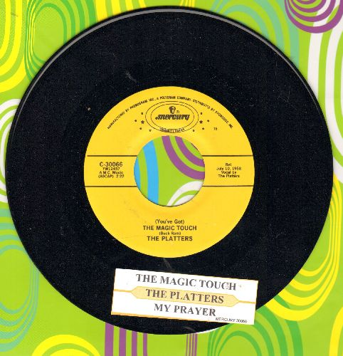Platters - (You've Got) The Magic Touch/My Prayer (authentic-looking double-hit re-issue with juke box label) - NM9/ - 45 rpm Records
