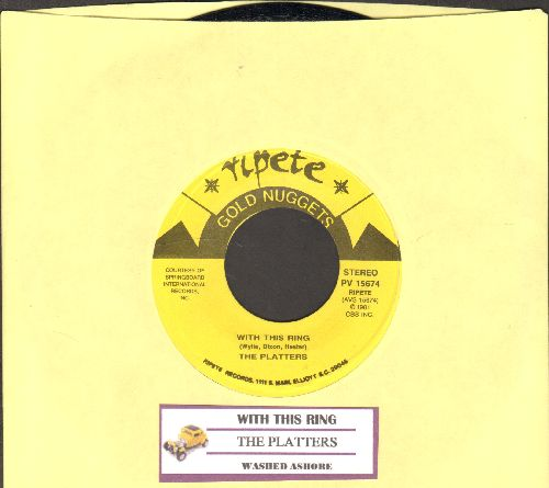 Platters - With This Ring/Washed Ashore (double-hit re-issue with juke box label) - NM9/ - 45 rpm Records