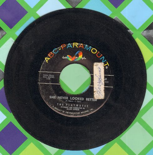 Playmates - She Never Looked Better (FANTASTIC up-tempo Love Ballad!)/But Not Through Tears (sol) - VG7/ - 45 rpm Records