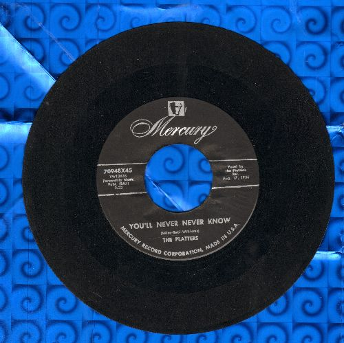 Platters - You'll Never Never Know/It Isn't Right - VG7/ - 45 rpm Records