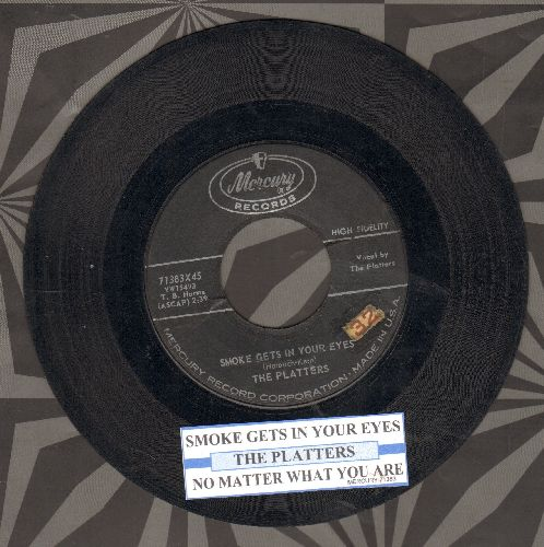 Platters - Smoke Gets In Your Eyes/No Matter What You Are (with juke box label) - VG7/ - 45 rpm Records