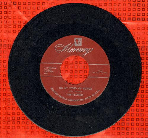 Platters - On My Word Of Honor/One In A Million (burgundy label early pressing) - EX8/ - 45 rpm Records