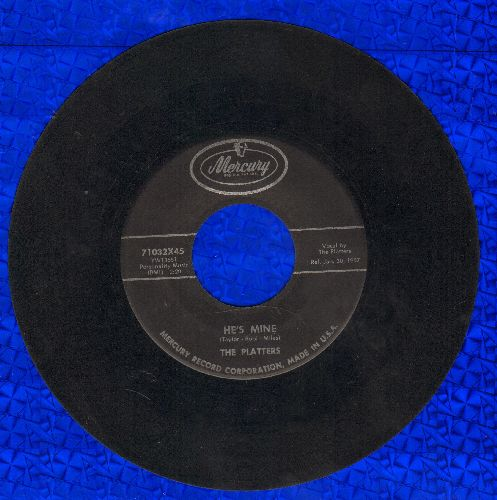 Platters - He's Mine/I'm Sorry  - EX8/ - 45 rpm Records