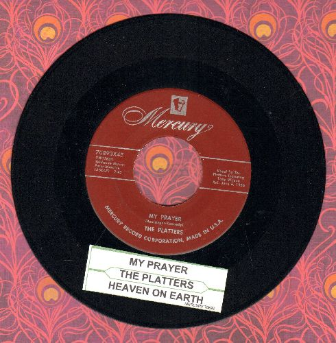 Platters - My Prayer/Heaven On Earth (burgundy label with juke box label) - EX8/ - 45 rpm Records
