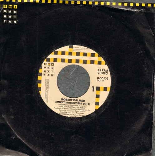 Palmer, Robert - Simply Irresistible (PARTY FAVORITE!)/Nova  - EX8/ - 45 rpm Records