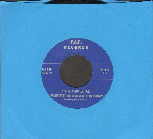 Palumbo, Phil & Pals - Sweet Georgia Brown/Big Daddy (minor wol) - EX8/ - 45 rpm Records