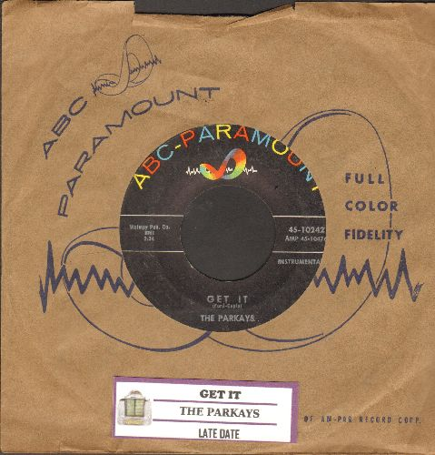 Parkays - Get It/Late Date (with juke box label and vintage ABC-Paramount company sleeve) - VG7/ - 45 rpm Records