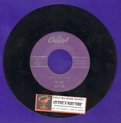 Paul, Les & Mary Ford - Send Me Some Money/Say The Words I Love To Hear (with juke box label) - VG7/ - 45 rpm Records