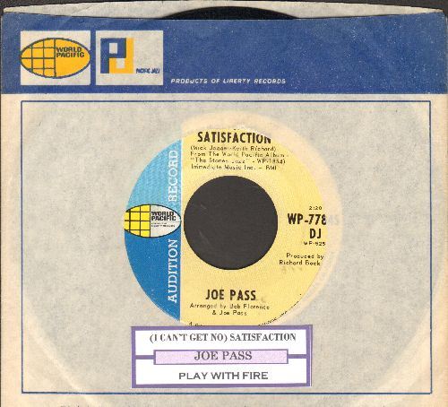 Pass, Joe - (I Can't Get No) Satisfaction/Play With Fire (DJ advance pressing with juke box label and RARE World Pacific company sleeve) - NM9/ - 45 rpm Records