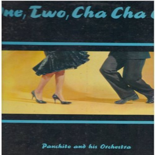 Panchito & His Orchestra - One, Two, Cha Cha Cha: In The Hall Of The Cha Cha King, Ol' Solo Mambo, Mucho Merengue, Baby Doll Mambo (Vinyl MONO LP record) - NM9/EX8 - LP Records