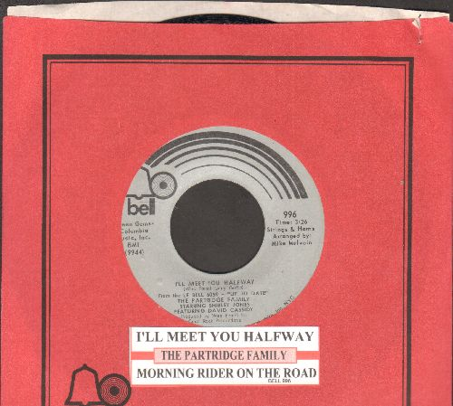 Partridge Family - I'll Meet You Halfway/Morning Rider On the Road  (with juke box label and Bell company sleeve) - NM9/ - 45 rpm Records