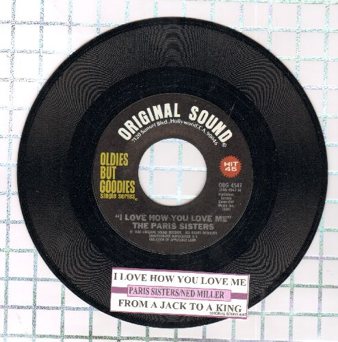 Paris Sisters - I Love How You Love Me/From A Jack To A King (by Ned Miller on flip-side) (double-hit re-issue with juke box label) - NM9/ - 45 rpm Records