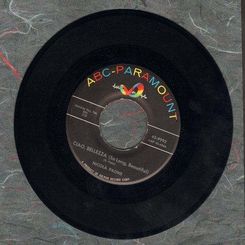 Paone, Nicola - Ciao, Bellezza (So Long, Beautiful)/Blah, Blah, Blah  - EX8/ - 45 rpm Records