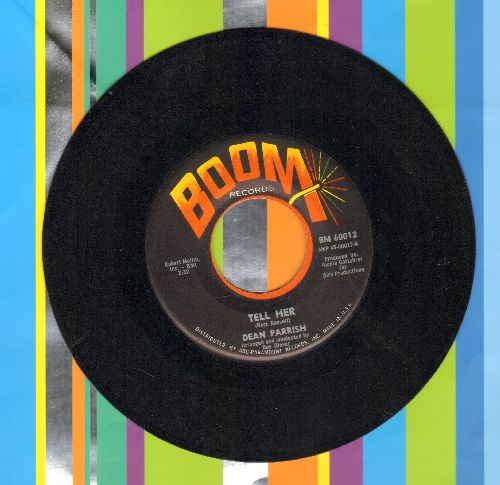 Parrish, Dean - Tell Her (FANTASTIC Male Soul Vrsion of -Tell Him-)/Fall On Me - NM9/ - 45 rpm Records
