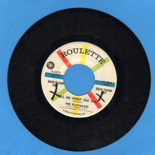 Playmates - Tell Me What She Said/Cowboys Never Cry (DJ advance pressing) - EX8/ - 45 rpm Records