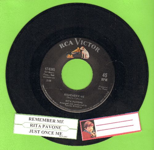 Pavone, Rita - Remember Me/Just Once More (with juke box label) - EX8/ - 45 rpm Records