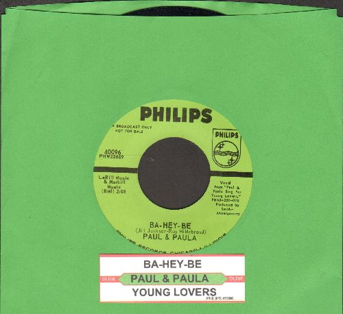 Paul & Paula - Ba-Hey-Be/Young Lovers (DJ advance pressing with juke box label) - VG7/ - 45 rpm Records