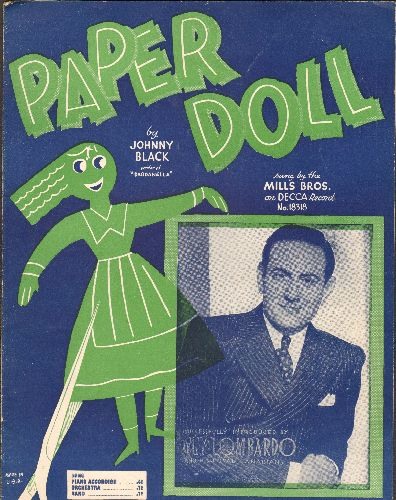 Mills Brothers, Guy Lombardo - Paper Doll - Vintage SHEET MUSIC for the Standard most successfully recorded by The Mills Brothers, NICE cover art includes portrait of Band Leader Guy Lombardo! - EX8/ - Sheet Music