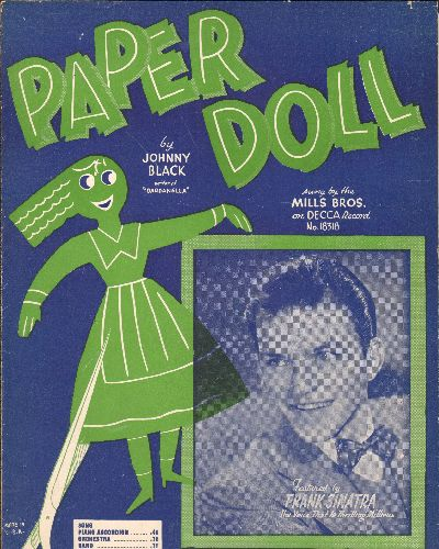 Sinatra, Frank - Paper Doll - Vintage SHEET MUSIC for the popular Standard featuring NICE cover art with a young Frank Sinatra! - EX8/ - Sheet Music