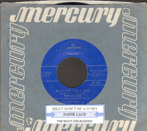 Paper Lace - Billy Don't Be A Hero/The Night Chicago Died (double-hit re-issue with juke box label and company sleeve) - ex8/ - 45 rpm Records