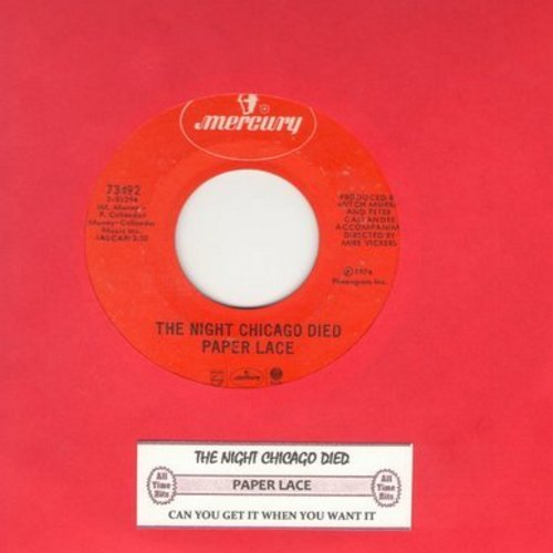 Paper Lace - The Night Chicago Died/Can You Get It When You Want It with juke box label) - VG7/ - 45 rpm Records