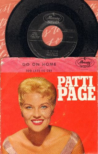 Page, Patti - Go On Home/Too Late To Cry (with picture sleeve) - M10/VG7 - 45 rpm Records