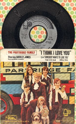 Partridge Family - I Think I Love You/Somebody Wants To Love You (with picture sleeve) - EX8/EX8 - 45 rpm Records