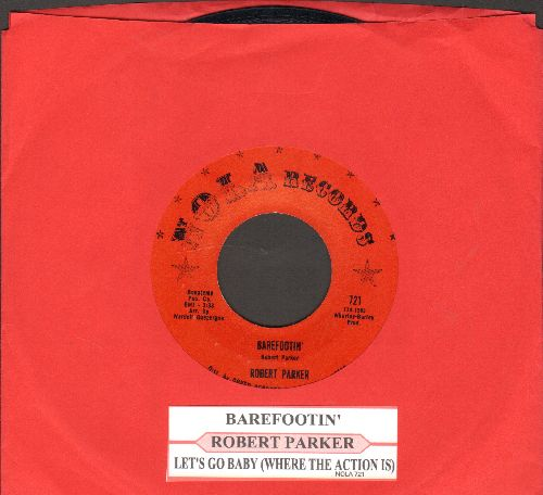 Parker, Robert - Barefootin'/Let's Go Baby (Where The Action Is) (with juke box label) - NM9/ - 45 rpm Records