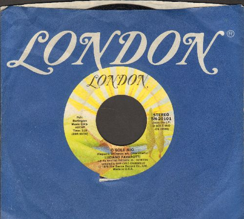 Pavarotti, Luciano - O Sole Mio/Come Back To Sorrento (Torna A Suriento) (with London company sleeve) - NM9/ - 45 rpm Records