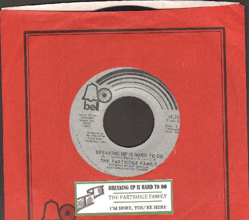 Partridge Family - Breaking Up Is Hard To Do/I'm Here, You're Here (with juke box label and Bell company sleeve) - EX8/ - 45 rpm Records